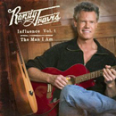 Randy Travis: 'Influence Volume 1: The Man I Am' (Warner Bros. Nashville Records, 2013)