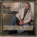 Ron Williams: 'Natural Thing' (Black Patch Records, 2004)