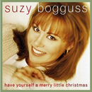 Suzy Bogguss: 'Have Yourself a Merry Little Christmas' (Loyal Dutchess Records, 2001)