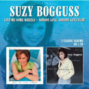 Suzy Bogguss: 'Give Me Some Wheels & Nobody Love, Nobody Gets Hurt' (Morello Records, 2013)