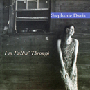Stephanie Davis: 'I'm Pullin' Through' (Recluse Records, 1996)