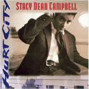 Stacy Dean Campbell: 'Hurt City' (Columbia Records, 1995)