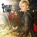 Shelby Lynne: 'Tears, Lies & Alibis' (Everso Records, 2010)