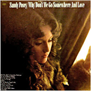 Sandy Posey: 'Why Don't We Go Somewhere & Love' (Columbia Records, 1972)