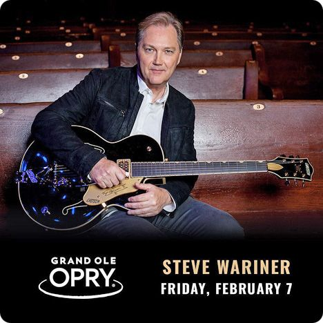 Steve Wariner at Grand Ole Opry, Nashville on Friday 7 February 2020