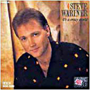 Steve Wariner: 'It's A Crazy World' (MCA Records, 1987)