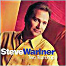 Steve Wariner: 'Two Teardrops' (Capitol Records, 1999)