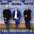 Tony Booth, Darrell McCall & Curtis Potter: 'The Survivors II' (Heart of Texas Records, 2012)