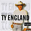 Ty England: 'Two Ways to Fall' (RCA Nashville Records, 1996)