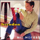 Ty Herndon: 'Big Hopes' (Epic Records, 1998)