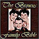 The Browns: 'Family Bible' (Step One Records, 1996)