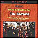 The Browns: 'I Heard The Bluebirds Sing' (RCA Records, 1965)