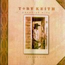Toby Keith: 'Greatest Hits, Volume One' (Mercury Records, 1998)