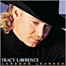 Tracy Lawrence: 'Lessons Learned' (Atlantic Records, 2000)