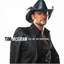 Tim McGraw: 'Live Like You're Dying' (Curb Records, 2004)