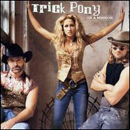 Trick Pony: 'On A Mission' (Warner Bros. Records, 2002)