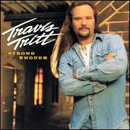 Travis Tritt: 'Strong Enough' (Columbia Records, 2002)