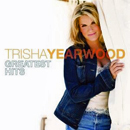 Trisha Yearwood : 'Greatest Hits' (MCA Nashville Records, 2007)