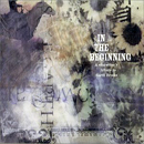 Various Artists: 'In The Beginning: A Songwriters Tribute To Garth Brooks' (VFR Records, 2001)