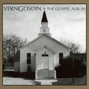 Vern Gosdin: 'The Gospel Album' (American Harvest Records, 1995)