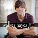 Walker Hayes: 'Reason to Rhyme' (Capitol Records, 2013)