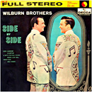 The Wilburn Brothers (Doyle Wilburn & Teddy Wilburn): 'Side By Side' (Decca Records, 1958)