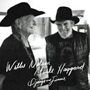 Willie Nelson & Merle Haggard: 'Django and Jimmie' (Legacy Recordings, 2015)
