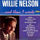 Willie Nelson: '...And Then I Wrote' (Liberty Records, 1962)