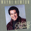 Wayne Newton: 'Moods & Memories' (Curb Records, 1992)