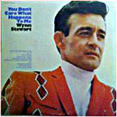 Wynn Stewart: 'You Don't Care What Happens to Me' (Capitol Records, 1970)