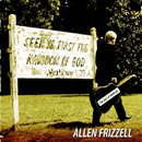 Allen Frizzell: 'I'm Just a Nobody' (FHM Records, 2007)