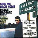 Merle Haggard: 'Sing Me Back Home' (Capitol Records, 1968)