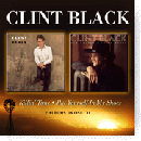Clint Black: 'Killin' Time & Put Yourself in My Shoes' (Hux Records, 2006)