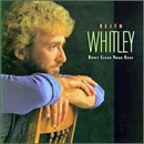 Keith Whitley: 'Don't Close Your Eyes' (RCA Records, 1988)
