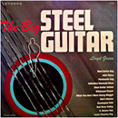 Lloyd Green: 'The Big Steel Guitar' (Time Records, 1964)